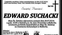 ZMARŁ EDWARD SUCHACKI. ŻYŁ 66 LAT.