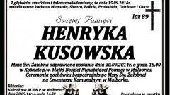 ZMARŁA HENRYKA KUSOWSKA. ŻYŁA 89 LAT.