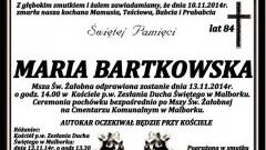 ZMARŁA MARIA BARTKOWSKA . ŻYŁA 84 LATA.