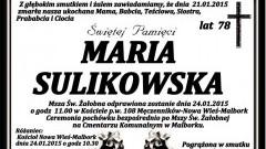 ZMARŁA MARIA SULIKOWSKA. ŻYŁA 78 LAT.