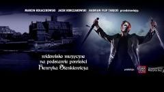 """Sprzedaż biletów na rock-operę """"Krzyżacy"""" podczas Dni Malborka - 18.06.2016"""