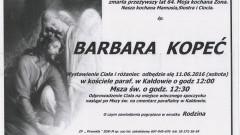 Zmarła Barbara Kopeć. Żyła 64 lata.