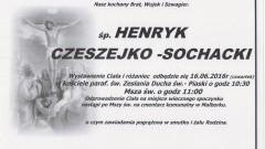 Zmarł Henryk Czeszejko - Sochacki. Żył 61 lat.