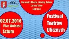 Barwne korowody, kolorowe grupy teatralne – Festiwal Teatrów Ulicznych w Sztumie – 2.07.2016