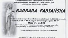 Zmarła Barbara Fabiańska. Żyła 61 lat.