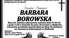 Zmarła Barbara Borowska. Żyła 52 lata.