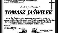 Zmarł Tomasz Jaświłek.