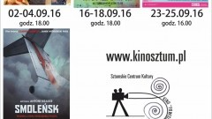 """Repertuar sztumskiego kina """"Powiśle"""" (DKF) na września. """"SMOLEŃSK"""" w reżyserii Antoniego Krauzego - 02-30.09 - 2016"""