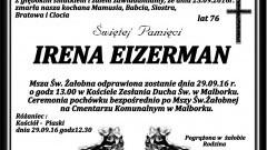 Zmarła Irena Eizerman. Żyła 76 lat.