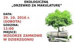 Drzewko za makulaturę. Burmistrz Dzierzgonia Elżbieta Domańska zaprasza do udziału w akcji – 20.10.2016