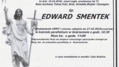 Zmarł Edward Smentek. Żył 72 lata.