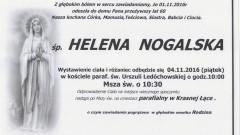 Zmarła Helena Nogalska. Żyła 60 lat.