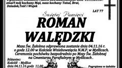 Zmarł Roman Walędzki. Żył 77 lat.