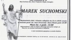Zmarł Marek Suchomski. Żył 49 lat.