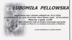 Zmarła Lubomiła Pellowska. Żyła 56 lat.