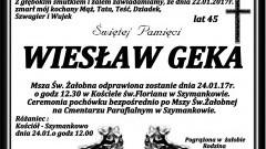 Zmarł Wiesław Geka. Żył 45 lat.