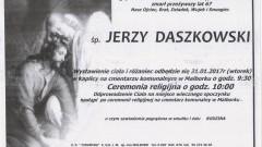 Zmarł Jerzy Daszkowski. Żył 67 lat.