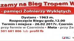 Sztum: Zapraszamy na Bieg Tropem Wilczym w Czerninie. Ogólnopolska Akcja, upamiętniająca Żołnierzy Wyklętych - 26.02.2017