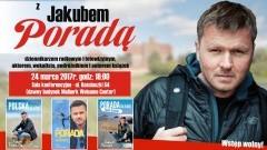 Malbork. Serdecznie zapraszamy na spotkanie autorskie z Jakubem Poradą! - 24.03.2017