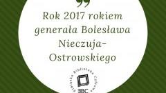 Książki generała Bolesława Nieczuja-Ostrowskiego w Elbląskiej Bibliotece Cyfrowej - 09.03.2017