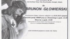 Zmarł Brunon Głowieński. Żył 64 lata.