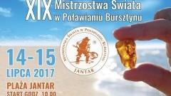 Jantar: Zapraszamy na XIX Mistrzostwa Świata w Poławianiu Bursztynu. Gwiazdą wieczoru będzie Kate Ryan i BOYS - 14-15.07.2017