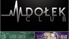 School Starter ● music: Whiteboy ● 1/09 ● Shiny Disco Balls ● music: Cesar ● 02/09 - Club Dołek zaprasza