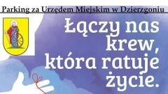 """Gmina Dzierzgoń : """"Podziel się tym co masz najcenniejsze - życiem""""- zapraszamy wszystkie osoby pełnoletnie do oddania krwi - 05.09.2017"""