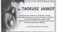 Zmarł Tadeusz Jaskot. Żył 63 lat.