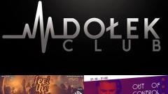 Feel The Vibe ● music: Whiteboy ● 20/10 ● Out Of Control ● music: Define ● 21/10 - Club Dołek zaprasza!