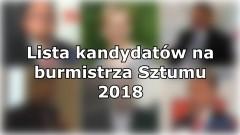 Kto wystartuje w wyścigu o fotel burmistrza Sztumu?