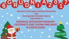 Zapraszamy na Kiermasz Bożonarodzeniowy w Dzierzgoniu! - 06.12.2017