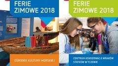Podróże z kompasem i wiślane tajemnice, czyli ferie 2018 w Centrum Konserwacji Wraków Statków i Muzeum Wisły w Tczewie - 29.01-09.02.2018