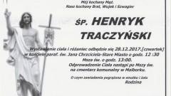 Zmarł Henryk Traczyński. Żył 69 lat.