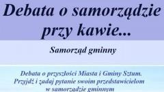"""Sztum: Przyjdź i zadaj pytanie samorządowcom. Debata """"Masz głos, masz wybór"""" - 15.02.2018"""