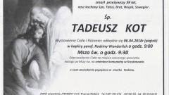 Zmarł Tadeusz Kot. Żył 39 lat.