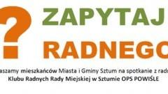 """Zapraszamy na spotkanie z radnymi Klubu Radnych Rady Miejskiej w Sztumie """"OPS Powiśle""""."""