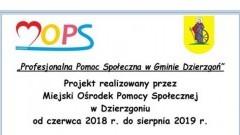 """""""Profesjonalna Pomoc Społeczna w Gminie Dzierzgoń"""" - projekt realizowany przez Miejski Ośrodek Pomocy Społecznej"""