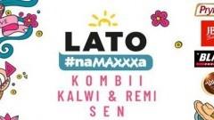 Kombii, Kalwi & Remi Official gwiazdami Lata #naMAXXXa w Stegnie!