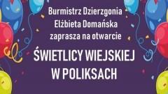 Zapraszamy na otwarcie świetlicy wiejskiej w Poliksach