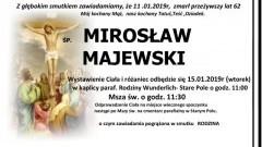Zmarł Mirosław Majewski. Żył 62 lata.
