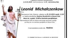 Zmarł Leonid Michałczenkow. Żył 87 lat.