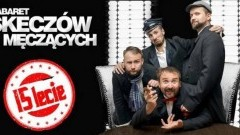 15-lecie Kabaretu Skeczów Męczących w Nowym Dworze Gdańskim