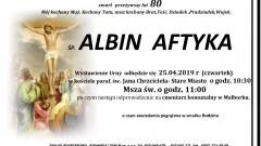 Zmarł Albin Aftyka. Żył 80 lat.