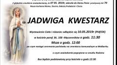 Zmarła Jadwiga Kwestarz. Żyła 79 lat.