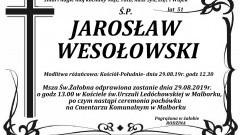 Zmarł Jarosław Wesołowski. Żył 51 lat.