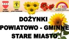Stare Miasto: Zapraszamy na Dożynki Powiatowo- Gminne.