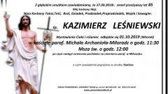 Zmarł Kazimierz Leśniewski. Żył 85 lat.