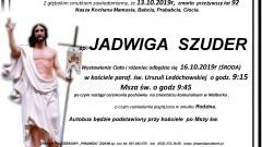 Zmarła Jadwiga Szuder. Żyła 92 lata.