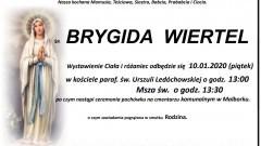 Zmarła Brygida Wiertel. Żyła 81 lat.